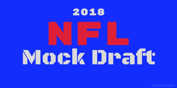 2018 nfl mock draft